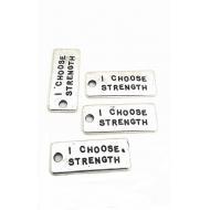 Bedel tag I choose Strength