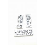 Zilver metaal Tag/Label bedel met Tekst: Strong is Beautiful